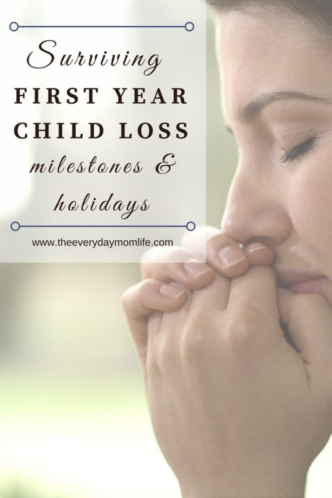 surviving first year child loss milestones and holidays - The Everyday Mom Life